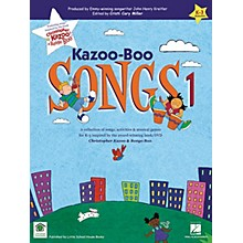 Artz Smartz Kazoo-Boo Songs 1 Songbook Composed by John Henry Kreitler