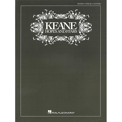 Hal Leonard Keane - Hopes and Fears Piano/Vocal/Guitar Artist Songbook