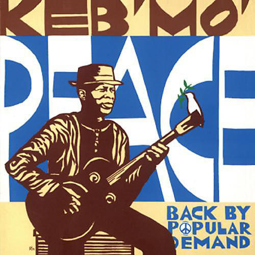 Alliance Keb' Mo' - Peace Back By Popular Demand