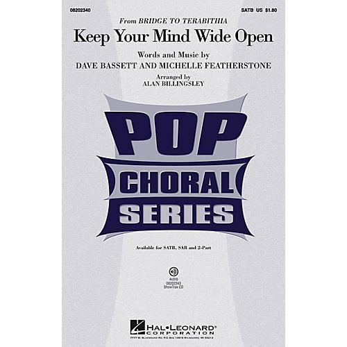 Hal Leonard Keep Your Mind Wide Open (from Bridge to Terabithia) SAB by AnnaSophia Robb Arranged by Alan Billingsley