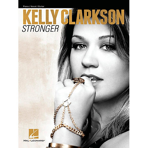 Hal Leonard Kelly Clarkson - Stronger for Piano/Vocal/Vocal PVG
