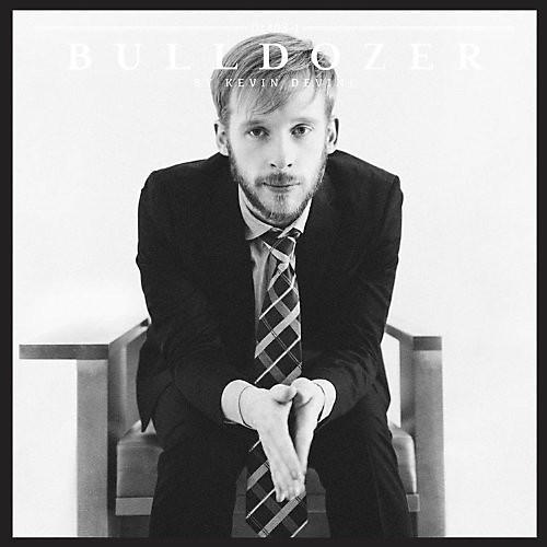 Alliance Kevin Devine - Bulldozer