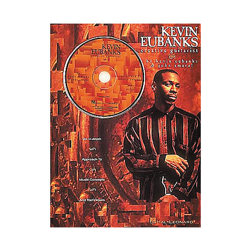 Hal Leonard Kevin Eubanks - Creative Guitarist (Book/CD)