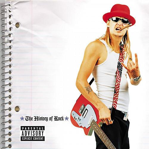 Alliance Kid Rock - The History Of Rock