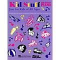 Piano Plus, Inc. Kid Stuff (Jazz for Kids of All Ages) Evans Piano Education Series Written by Lee Evans thumbnail