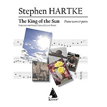 Lauren Keiser Music Publishing King of the Sun (Tableaux for Violin, Viola, Cello and Piano) LKM Music Series Composed by Stephen Hartke
