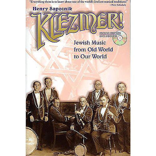 Schirmer Trade Klezmer! (Jewish Music from Old World to Our World 2nd Edition) Omnibus Press Series Softcover