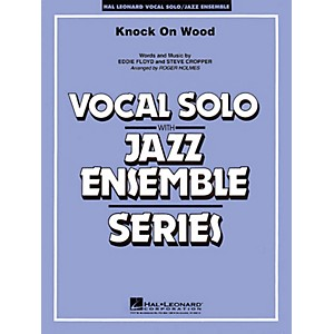 Hal Leonard Knock On Wood Key: F Vocal Solo with Jazz Ensemble Jazz Ban... by Hal Leonard