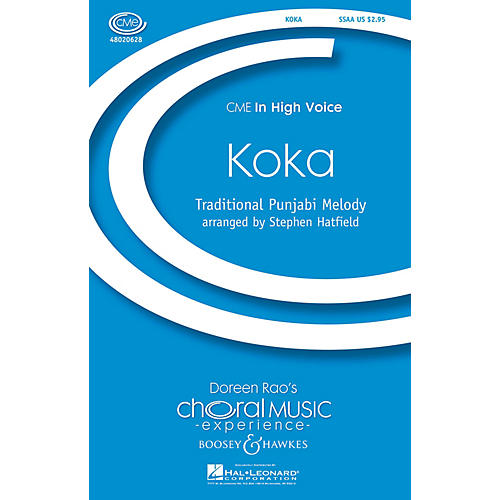 Boosey and Hawkes Koka (CME In High Voice) SSAA arranged by Stephen Hatfield
