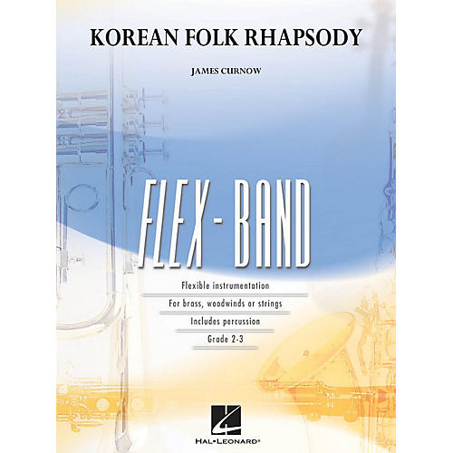 Hal Leonard Korean Folk Rhapsody Concert Band Level 2-3 Composed by James Curnow