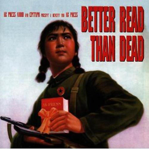 Alliance Kramer - Better Read Than Dead