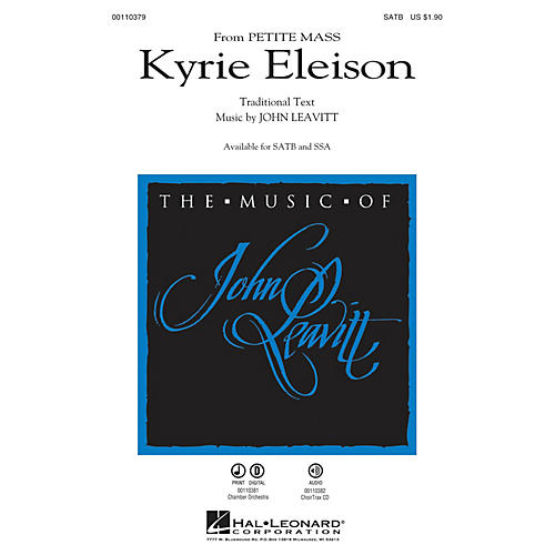 Hal Leonard Kyrie Eleison (from Petite Mass) SATB composed by John Leavitt