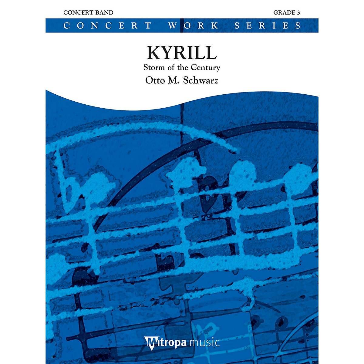Mitropa Music Kyrill (Storm of the Century) (Score and Parts) Concert Band Level 4 Composed by Otto M. Schwarz