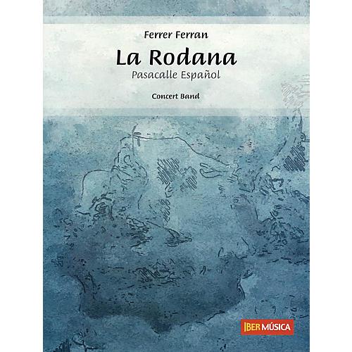 De Haske Music La Rodana (Pasacalle Español) Concert Band Level 3 Composed by Ferrer Ferran