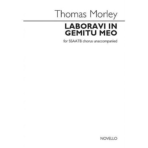 Novello Laboravi in gemitu meo (SSAATB a cappella) SSAATB A Cappella Composed by Thomas Morley
