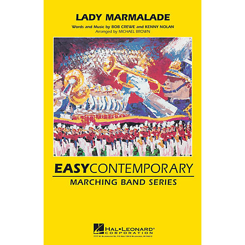 Hal Leonard Lady Marmalade Marching Band Lvl 2-3 by Christina Aguilera, Lil' Kim, and Pink Arranged by Michael Brown