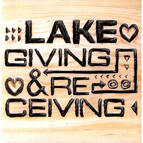 Alliance Lake - Giving and Receiving