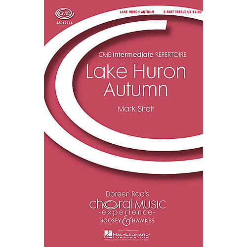 Boosey and Hawkes Lake Huron Autumn (CME In High Voice) 3 Part Treble composed by Mark Sirett