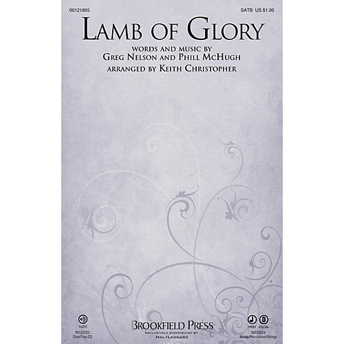 Brookfield Lamb of Glory SATB by Steve Green arranged by Keith Christopher