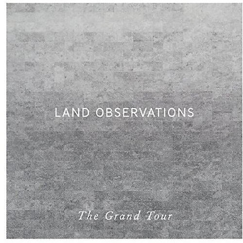 Alliance Land Observations - Grand Tour