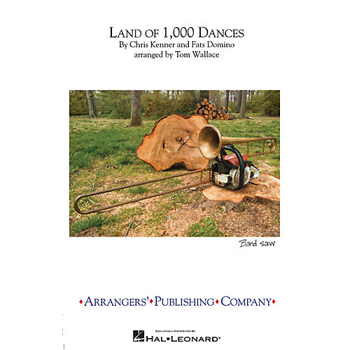 Arrangers Land of 1,000 Dances Marching Band Level 3 Arranged by Tom Wallace