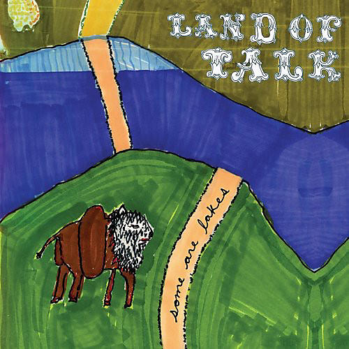 Alliance Land of Talk - Some Are Lakes