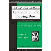 National Music Publishers Landlord, Fill the Flowing Bowl SATB a cappella arranged by Daniel Hughes