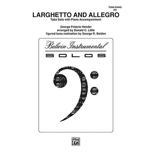 Alfred Larghetto and Allegro for Tuba By George Frideric Handel / arr. Donald C. Little Book