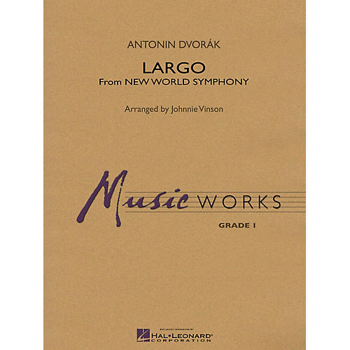 Hal Leonard Largo (From NEW WORLD SYMPHONY) Concert Band Level 1.5 Arranged by Johnnie Vinson