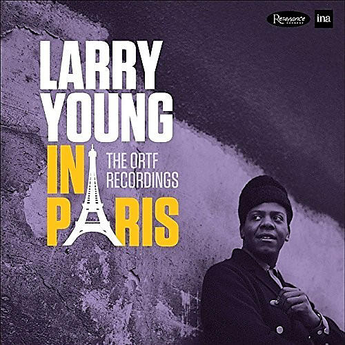 Alliance Larry Young - In Paris: The Ortf Recordings