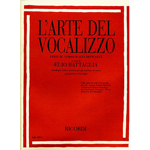 "Ricordi L'arte Del Vocalizzo The Art of the Vocalise "" Part III Soprano-tenor"