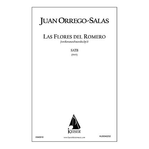 Lauren Keiser Music Publishing Las Flores Del Romero (from Romances Pastorales, Op. 10) SATB a cappella Composed by Juan Orrego-Salas