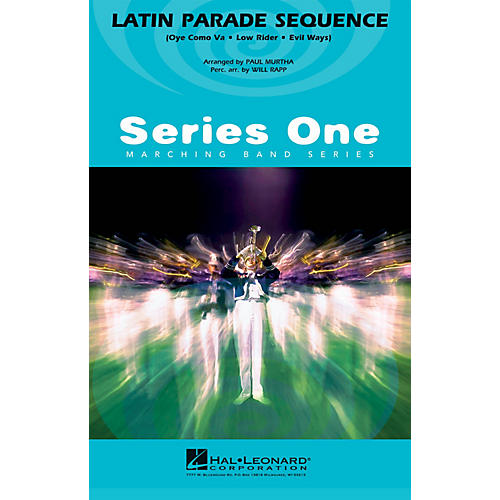 Hal Leonard Latin Parade Sequence Marching Band Level 2 Arranged by Paul Murtha
