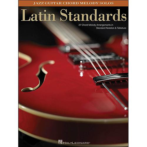 Hal Leonard Latin Standards - Jazz Guitar Chord Melody Solos