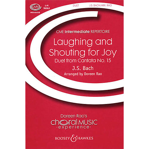 Boosey and Hawkes Laughing and Shouting for Joy (Duet from Cantata No. 15) 2-Part composed by Bach arranged by Doreen Rao