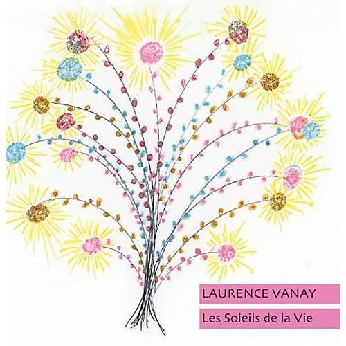 Alliance Laurence Vanay - Les Soleile de la Vie