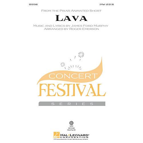 Hal Leonard Lava 2-Part arranged by Roger Emerson