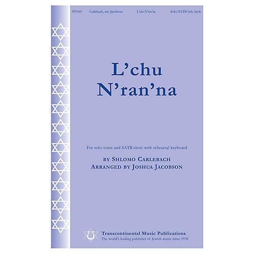 Transcontinental Music L'chu N'ran'na SATB Chorus and Solo arranged by Joshua Jacobson