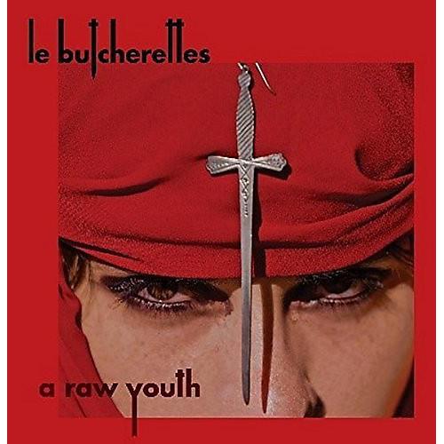 Alliance Le Butcherettes - Raw Youth