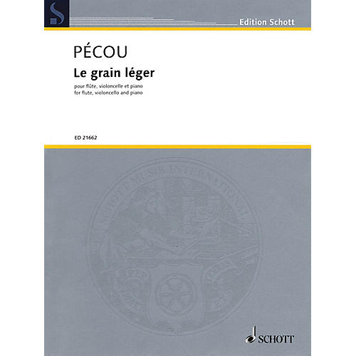 Schott Le grain léger Ensemble Series Softcover Composed by Thierry Pécou