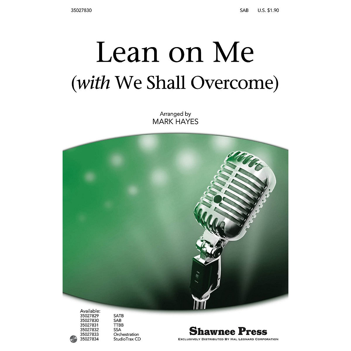 Shawnee Press Lean on Me (with We Shall Overcome) SAB by Pete Seeger arranged by Mark Hayes