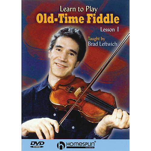 Homespun Learn to Play Old-Time Fiddle (DVD One) DVD/Instructional/Folk Instrmt Series DVD by Brad Leftwich