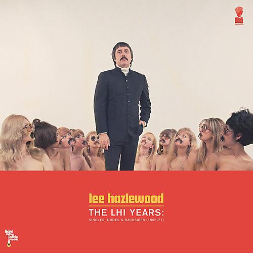 Alliance Lee Hazlewood - LHI Years: Singles, Nudes and Backsides 1968-71