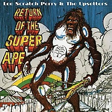 Lee Perry Scratch & the Upsetters - Return of the Super Ape