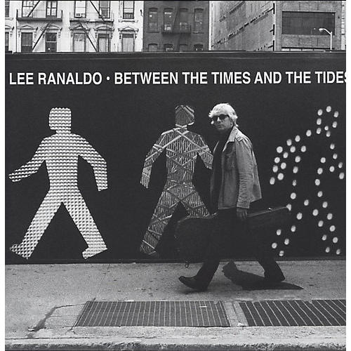Alliance Lee Ranaldo - Between the Times and the Tides