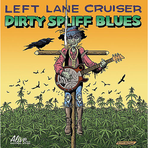 Alliance Left Lane Cruiser - Dirty Spliff Blues