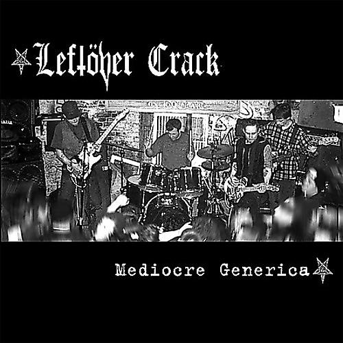 Alliance Leftöver Crack - Mediocre Generica