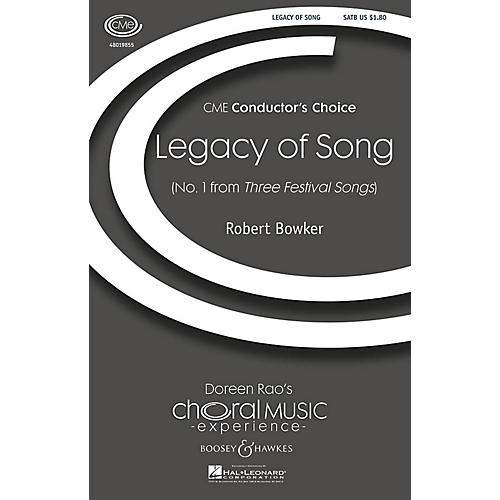 Boosey and Hawkes Legacy of Song (No. 1 from Three Festival Songs) CME Conductor's Choice SATB composed by Robert Bowker