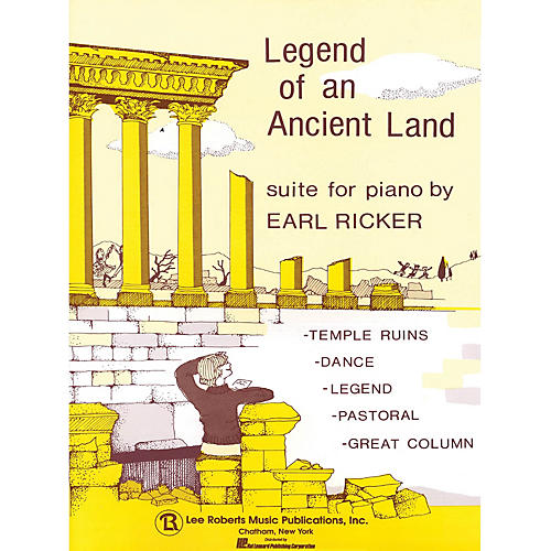 Lee Roberts Legend of an Ancient Land Pace Piano Education Series Composed by Earl Ricker