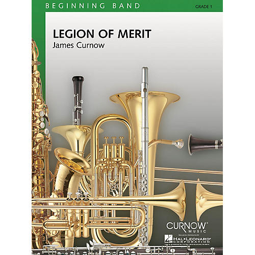 Curnow Music Legion of Merit (Grade 1 - Score Only) Concert Band Level 1 Arranged by James Curnow